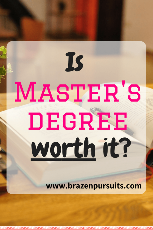 find out if pursuing a masters degree is right for